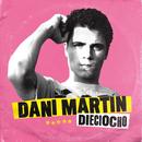 Dieciocho/Dani Martin