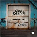 Disorder (EP 1)/Quiet Disorder