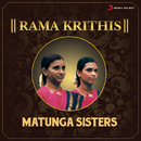 Rama Krithis/Matunga Sisters