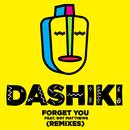 Forget You (Remixes) feat.Boy Matthews/Dashiki