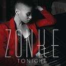 Tonight/Zonke