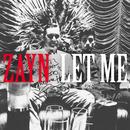 Let Me/ZAYN