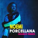 Porcellana (Shablo Remix)/Noemi