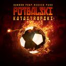 Fotbalski Katastrofski feat.Richie Puzz/Sungen