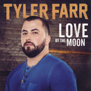 Love by the Moon/Tyler Farr