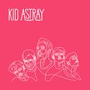 Ignite/Kid Astray