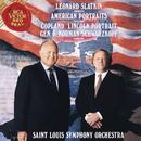 Leonard Slatkin Conducts American Portraits/Leonard Slatkin