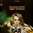 Tiger Woman/Claude King