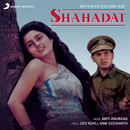Shahadat (Original Motion Picture Soundtrack)/Kirti Anuraag