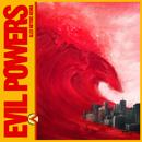 Evil Powers (Alex Metric Remix)/Bad Sounds