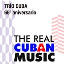 65 Aniversario (Remasterizado)/Trío Cuba