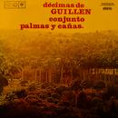 Decimas de Guillén (Remasterizado)/Conjunto Palmas y Cañas