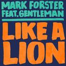 Like a Lion (Polish Version) feat.Gentleman/Mark Forster