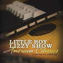 American Classics (Featuring the Autoharp)/The Little Roy and Lizzy Show