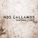 Nos Callamos/Santiago Cruz