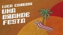Una grande festa (Lyric Video)/Luca Carboni