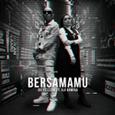 Bersamamu feat.Ila Damiaa/Joe Flizzow