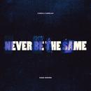 Never Be the Same feat.Kane Brown/Camila Cabello