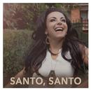 Santo, Santo/Cristina Mel