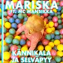 Kännikala ja Selväpyy - Lastenmusiikkia/Mariska