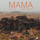 Mama feat.Sidiki Diabaté/Black M
