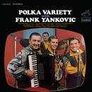Polka Variety with Frank Yankovic/Frank Yankovic