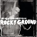 Rocky Ground/Bruce Springsteen
