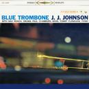 Blue Trombone (Expanded Edition)/J.J. Johnson