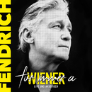 Für immer a Wiener - live & akustisch/Rainhard Fendrich