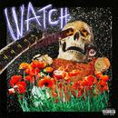 Watch feat.Lil Uzi Vert,Kanye West/Travis Scott