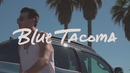 Blue Tacoma/Russell Dickerson