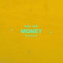 Money (Bedroom Mix)/Zach Said