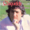 Mis Sevillanas/Chiquetete