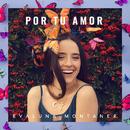 Por Tu Amor/Evaluna Montaner