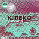 Good Thing (Danny Byrd Remix)/Kideko