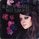 Bref, s'aimer/Aurélie Cabrel