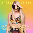 Can't Dance/Meghan Trainor