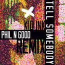 Tell Somebody (Phil N Good Remix)/Kid Ink