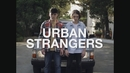 Non so/Urban Strangers