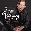 Pasional/Jorge Vázquez