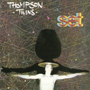 Set (Expanded Edition)/Thompson Twins