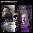 Hold Me Like a Heaven (Warm Digits Remix)/MANIC STREET PREACHERS