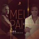 Meu Pai feat.Nívea Soares/Leo Fonseca