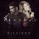 12 Horas (Acústico) feat.Marília Mendonça/Dilsinho