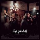 Fogo Que Arde/Pier49 Music