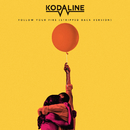 Follow Your Fire (Stripped Back Version)/Kodaline