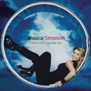 I Think I'm In Love With You - EP/Jessica Simpson