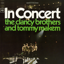 In Concert/The Clancy Brothers And Tommy Makem