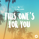 This One's For You feat.Abi F Jones/MÖWE