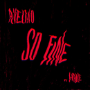 So Fine feat.Haile WSTRN/Avelino